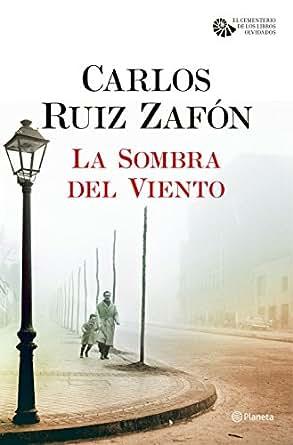 La Sombra del Viento eBook: Carlos Ruiz Zafón: Amazon.es