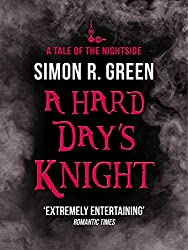 A Hard Day's Knight: A Tale of the Nightside