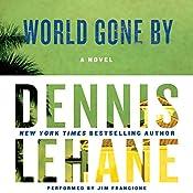World Gone By : A Novel | Dennis Lehane