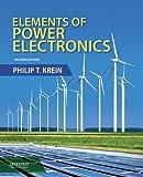 Elements of Power Electronics, Philip Krein, 0199388415