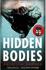Hidden Bodies by Caroline Kepnes (2016-06-16)