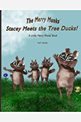 Stacey Meets the Tree Ducks!: A Little Merry Munks Book (The Merry Munks) (Volume 2) Paperback