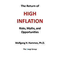 The Return of High Inflation: Risks, Myths, and Opportunities (English Edition)