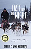 Download Fast Into the Night: A Woman, Her Dogs, and Their Journey North on the Iditarod Trail in PDF ePUB Free Online