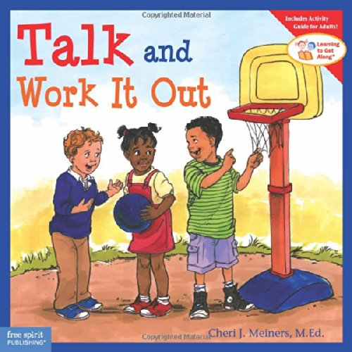 Talk and Work It Out (Learning to Get Along®)
