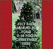 Wool Felt Ball Garland for your 8-10 foot Christmas tree- Five 12 foot garlands- Christmas tree trim