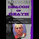 Deacon of Death: Sam Smithers, the Serial Killer Next Door | Fred Rosen