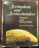 img - for Scrimshaw and Scrimshanders: Whales and Whalemen book / textbook / text book