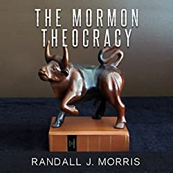 The Mormon Theocracy