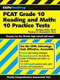 img - for CliffsTestPrep FCAT Grade 10 Reading and Math: 10 Practice Tests book / textbook / text book