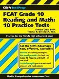 CliffsTestPrep FCAT Grade 10 Reading and Math: 10 Practice Tests