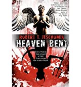 [ [ HEAVEN BENT, A NOVEL BY(JESCHONEK, ROBERT T )](AUTHOR)[PAPERBACK]