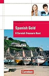 Cornelsen English Library - Fiction: 8. Schuljahr, Stufe 2 - Spanish Gold: A Cornish Treasure Hunt. Textheft. Mit Aufgaben und Activities