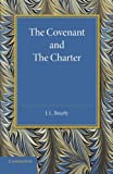 img - for The Covenant and the Charter: The Henry Sidgwick Memorial Lecture 1946 book / textbook / text book