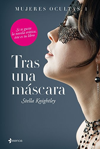 Tras una máscara (Volumen independiente) (Spanish Edition)