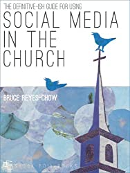 The Definitive-ish Guide for Using Social Media in the Church