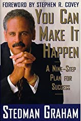You Can Make It Happen: A Nine Step Plan for Success by Stedman Graham (1997-03-11) Hardcover