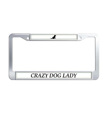 CRAZY DOG LADY Metal License Plate Frame Tag Holder