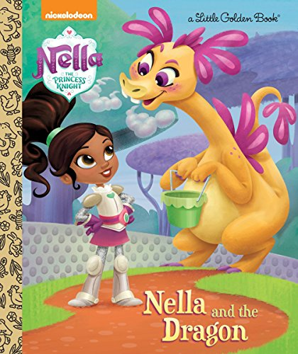 Nella and the Dragon (Nella the Princess Knight) (Little Golden Book) -