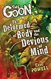 The Goon Volume 11: The Deformed of Body and