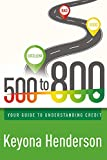Keyona Henderson's 500 to 800 is a lifeline to individuals wanting a better credit report and score. Keyona has helped many people manage to raise their credit score and this book explains how you can do the same.Having BAD credit can be very...