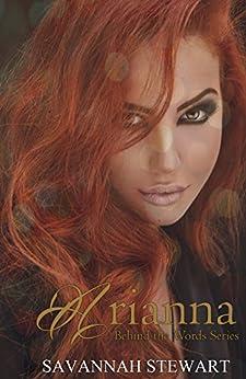 Arianna (Behind the Words Book 1) by [Stewart, Savannah]
