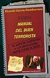 Nuevo Manual del Buen Terrorista, Ricardo García Damborenea, 1491247649