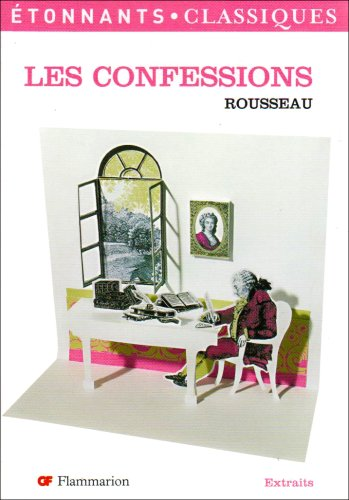 Les Confessions/Extraits (French Edition)
