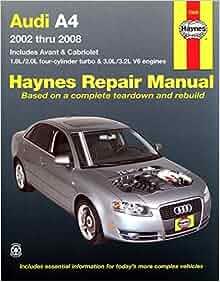 Audi a4 2002 2008 haynes repair manual haynes 9781563928376 audi a4 2002 2008 haynes repair manual haynes 9781563928376 amazon books fandeluxe Choice Image