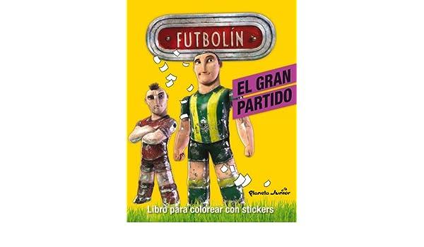 Futbolín. El gran partido: Libro para colorear con stickers ...