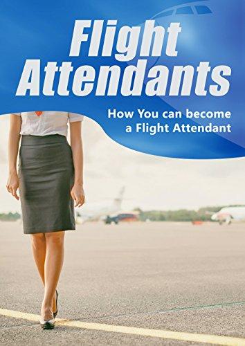 Flight Attendants: How You can become a Flight Attendant