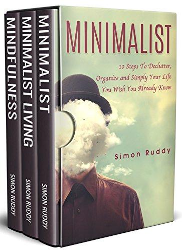 Minimalist Living: 3 Manuscripts - Minimalist Living, Minimalist, Mindfulness (Minimalism)