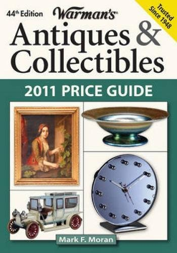Warman's Antiques & Collectibles 2011 Price ()