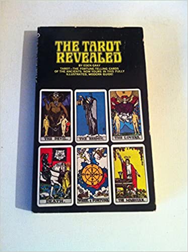The Tarot Revealed A Modern Guide To Reading The Tarot Cards