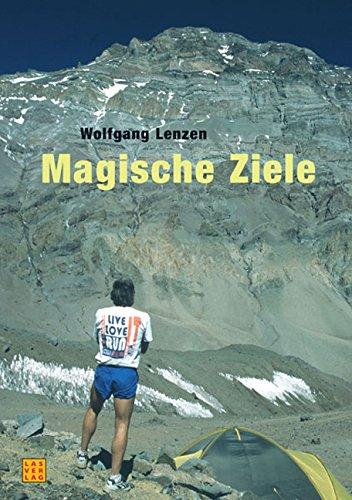 Magische Ziele: Erzählungen vom – und philosophische Reflexionen zum – Ausdauersport und Bergsteigen