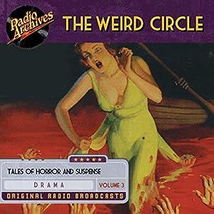 The Weird Circle, Volume 3 Radio/TV Program