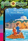 La Cabane Magique, tome 48 : En vacances chez les Mayas par Osborne