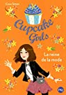 Cupcake Girls, tome 02 : La reine de la mode par Simon