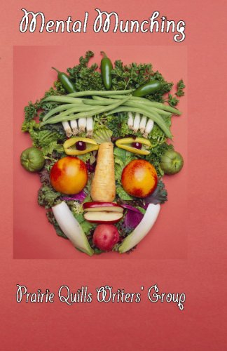 Book: Mental Munching by Prairie Quills Writers Group