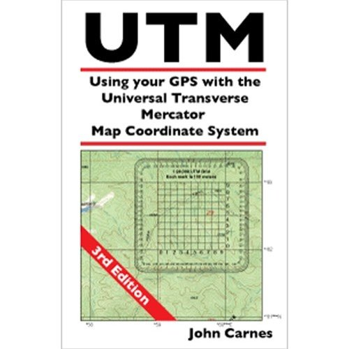 Using Your GPS with The UTM Map Coordinate System