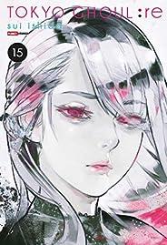Tokyo Ghoul: Re Vol. 15