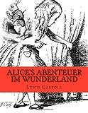 Alice's Abenteuer Im Wunderland, Lewis Carroll, 1484119649