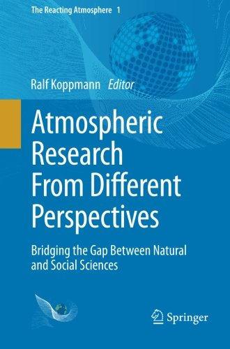 Atmospheric Research From Different Perspectives: Bridging the Gap Between Natural and Social Sciences (The Reacting Atm