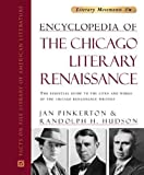 img - for Encyclopedia of the Chicago Literary Renaissance: The Essential Guide to the Lives and Works of the Chicago Renaissance Writers (Literary Movements) by Jan Pinkerton (2004-05-01) book / textbook / text book