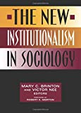 img - for The New Institutionalism in Sociology book / textbook / text book