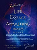 Life Essence Awakening Process- LEAP into Vitality, Joy and Faith!, Jaya Saraad, 1893037053