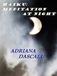 Haiku: Meditation At Night (A Haiku Collection Book 3)