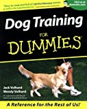 Dog Training for Dummies®, Jack Volhard and Wendy Volhard, 0764552864