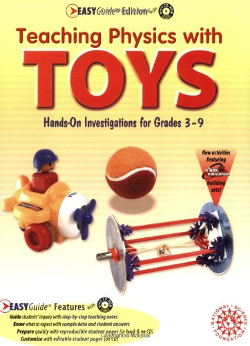 Teaching Physics With Toys: Hands-on Investigations for Grades 3-9, Easyguide