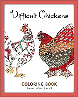 Amazon.com: Difficult Chickens: Coloring Book (9780692601945 ...